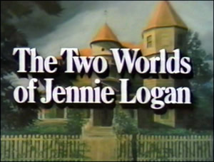 The Two Worlds Of Jennie Logan Watch Full Movies Online