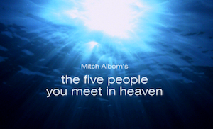 the five people you meet in heaven theme essay